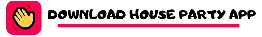 Download Houseparty App